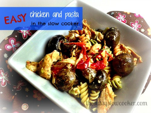 Easy best slow cooker chicken and pasta
