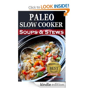 FREE eBook – Paleo Slow Cooker – Soups & Stews!