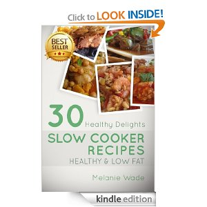 FREE eBook – 30 Healthy Delights Slow Cooker Recipes!