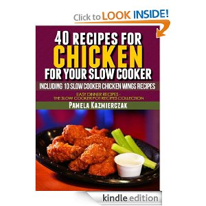 FREE eBook – 40 Recipes For Chicken For Your Slow Cooker !