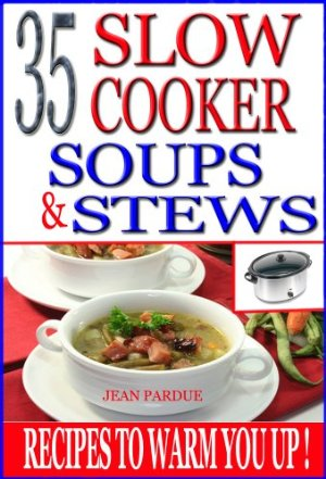 FREE eBook – 35 Slow Cooker Soups & Stews!