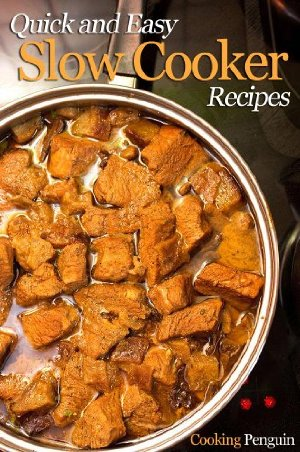 FREE eBook – Quick and Easy Slow Cooker Recipes – 25 Easy Slow Cooker Recipes for Any Occasion !