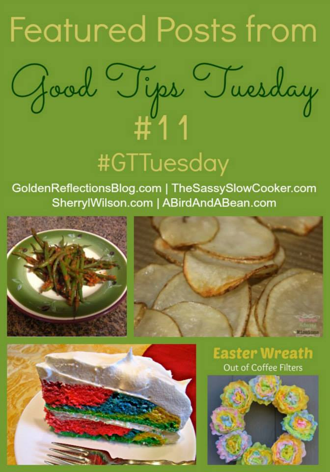 Grab a cup of tea and join the FUN at Good Tips Tuesday!