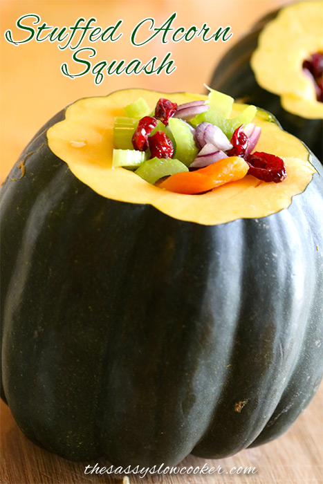 Stuffed Acorn Squash Recipe - The Sassy Slow Cooker