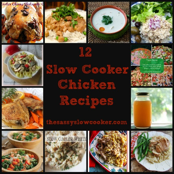 12 Chicken Slow Cooker Recipes