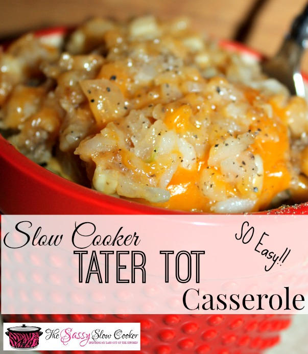 Slow Cooker Quick Tater Tot Casserole