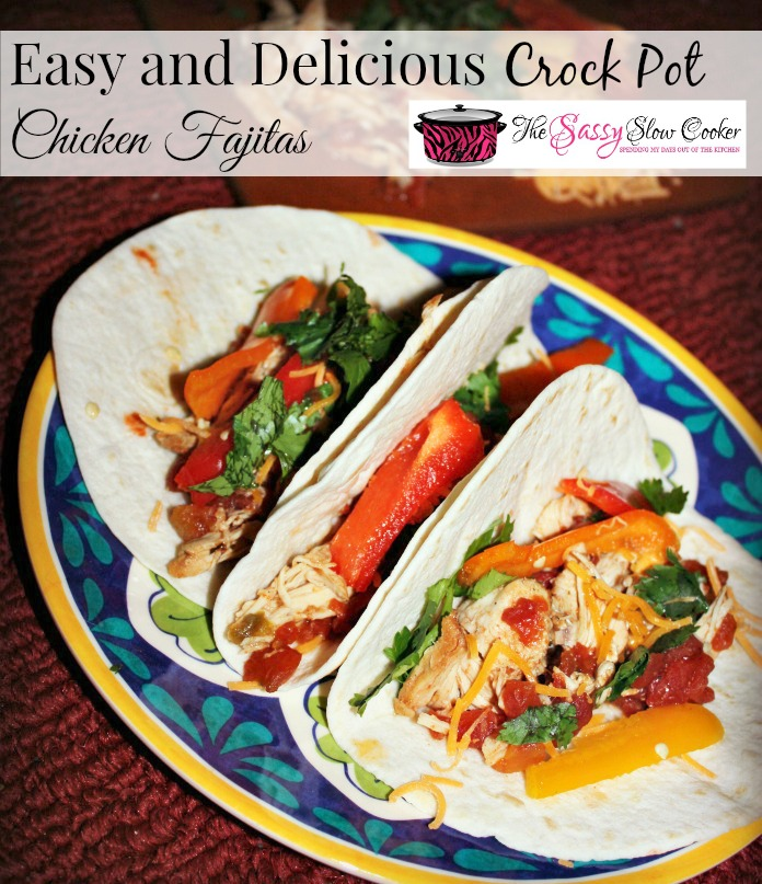 Crock Pot Chicken Fajitas Recipe Easy and Delicious