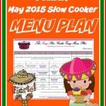 Free Slow Cooker Menu Plan for May 2015