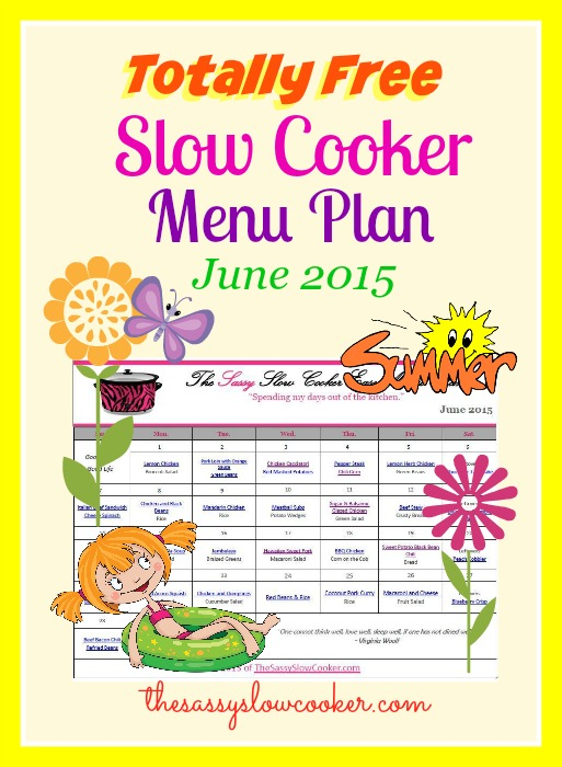 Slow Cooker Family Friendly Menu Plan – June 2015