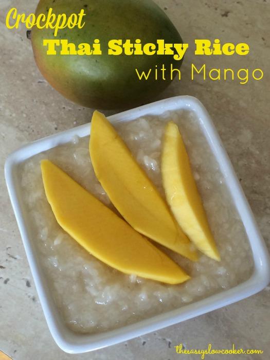 Crockpot Thai Sweet Sticky Rice with Mango Recipe