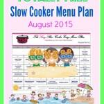 August 2015 Slow Cooker Menu Plan