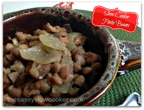 Delicious Slow Cooker Pinto Beans