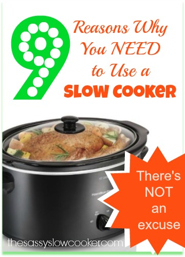 The TOP 9 Reasons You Need a Slow Cooker!
