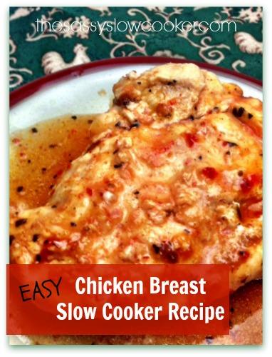 Easiest Chicken Breast Slow Cooker Recipe