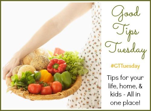 Good Tips Tuesday – 5/6