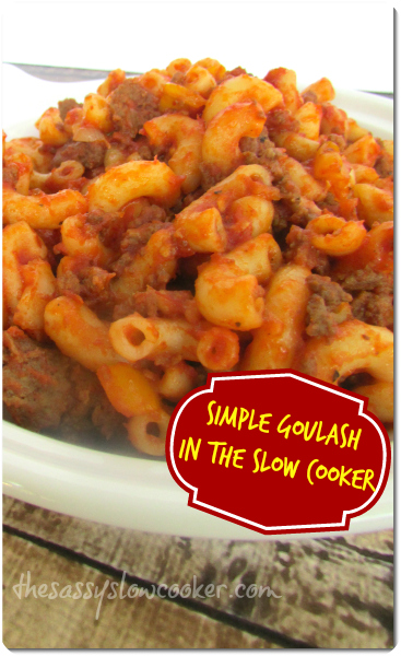 Slow Cooker Ground Meat Goulash!