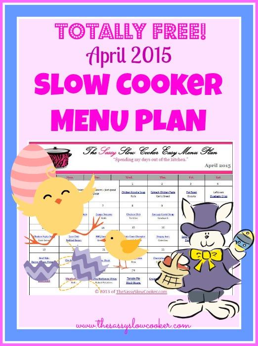 Slow Cooker Family Friendly Menu Plan – April 2015