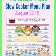 Slow Cooker Family Friendly Menu Plan – August 2015